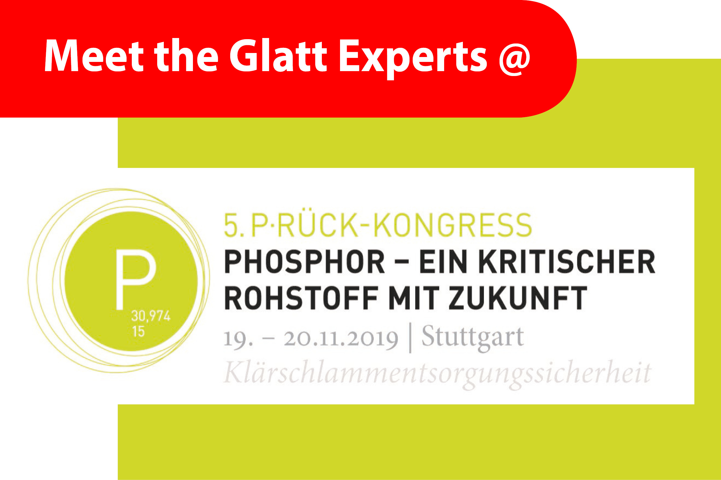 Meet the Glatt PHOS4green Experts @5. Phosphor-Kongress in Stuttgart