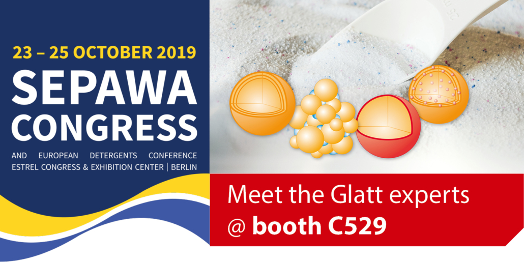 Meet the Glatt Experts @ SEPAWA 2019, Berlin, am Stand C529
