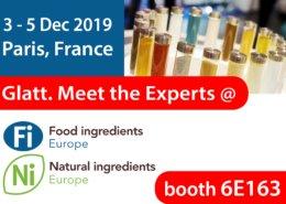 Glatt. Meet the Experts @ booth 6E163, Fi Food Ingredients Europe, 3-5 Dec 2019 in Paris, France