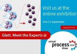 Glatt. Meet the Experts @ Virtual Process Show, 8-11 Sep 2020
